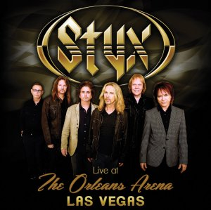 STYX <br/> Live At The Orleans Arena Las Vegas