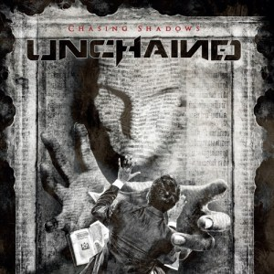Read more about the article UNCHAINED <br/> Chasing Shadows