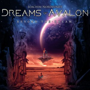 DREAMS OF AVALON : Beyond The Dream