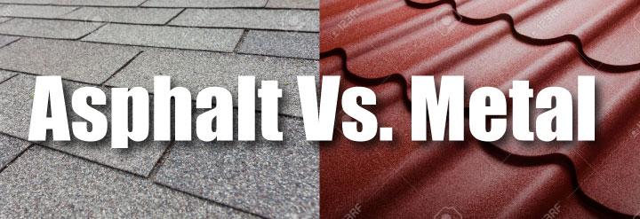 """banner image """"Asphalt Vs. Metal"""" in background, grey asphalt shingle roof next to red metal roof shingles"""