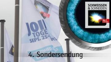 4. Sondersendung zur SCHWEISSEN & SCHNEIDEN 2017