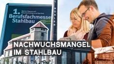Erste Berufsfachmesse Stahlbau in Düsseldorf | METAL WORKS TV