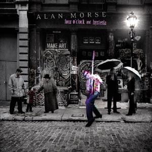 Alan Morse - Four O'Clock And Hysteria