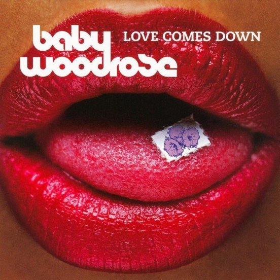 Baby Woodrose - Love Comes Down cover