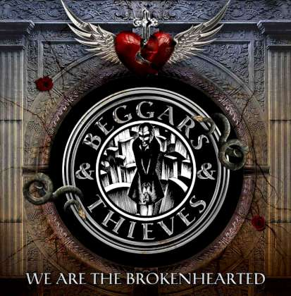 Beggars & Thieves - We Are The Brokenhearted cover