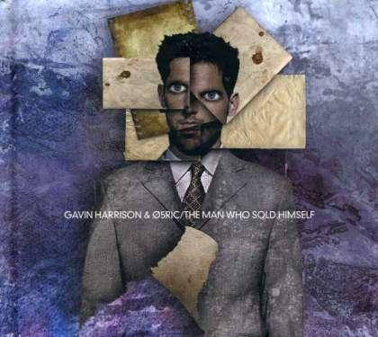 Gavin Harrison & Ø5ric - The Man Who Sold Himself cover