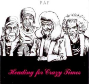 PAF - Heading For Crazy Times cover