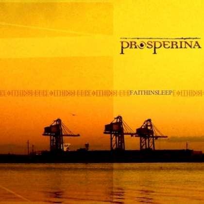Prosperina - Faith In Sleep cover