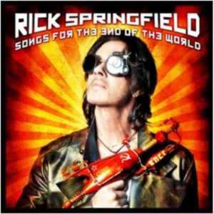Rick Springfield - Songs For The End Of The World cover