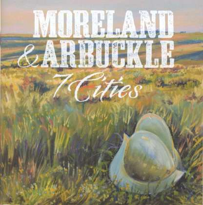Moreland & Arbuckle - 7 Cities cover