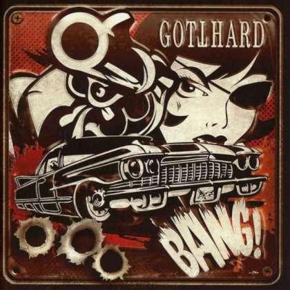 Gotthard - Bang! cover