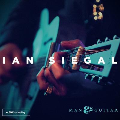 Ian Siegal - Man & Guitar cover