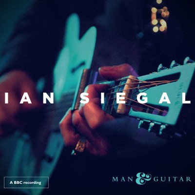 Ian Siegal - Man & Guitar cover
