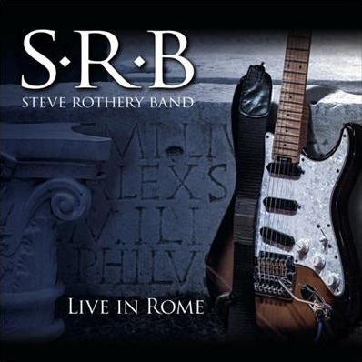 "Steve Rothery Band - Live In Rome"" title=""Steve Rothery Band - Live In Rome cover"