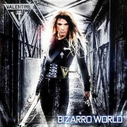 Valentine - Bizarro World cover