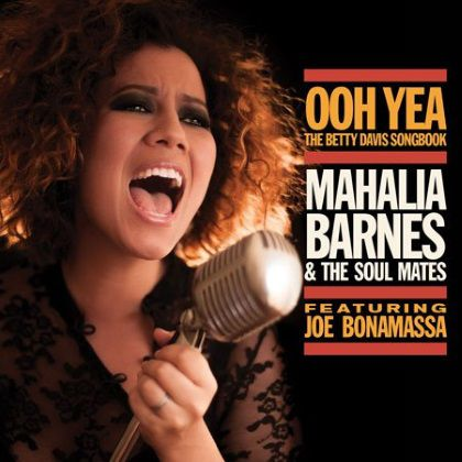 Mahalia Barnes & The Soul Mates feat. Joe Bonamassa - Ooh Yea!: The Betty Davis Songbook cover