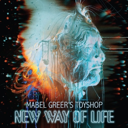 Mabel Greer's Toyshop - New Way Of Life cover