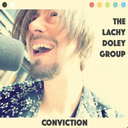 The Lachy Doley Group - Conviction cover