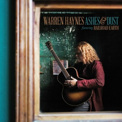 Warren Haynes feat. Railroad Earth - Ashes & Dust cover