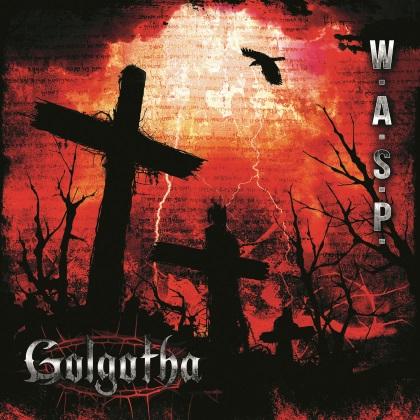 W.A.S.P. - Golgotha cover