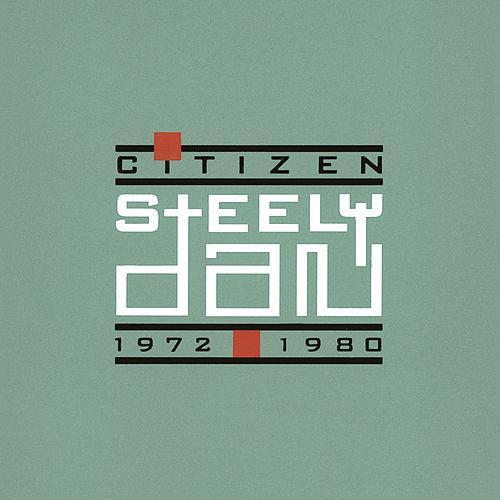 Steely Dan - Citizen Steely Dan 1972 - 1980 cover