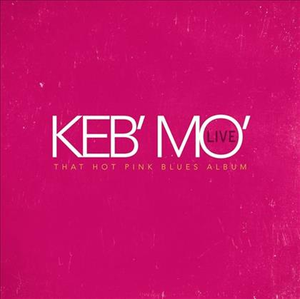 Keb' Mo'That Hot Pink Blues Album cover