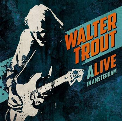 Walter Trout - Alive In Amsterdam cover