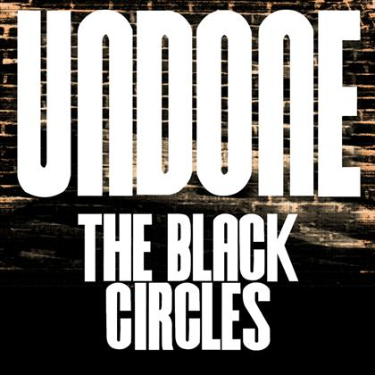 The Black Circles - Undone cover