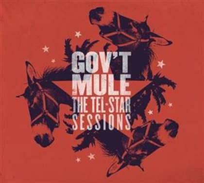 Govt Mule - The Tel-Star Sessions cover