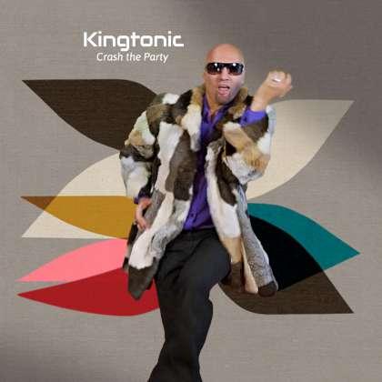 Kingtonic - Crash The Party cover