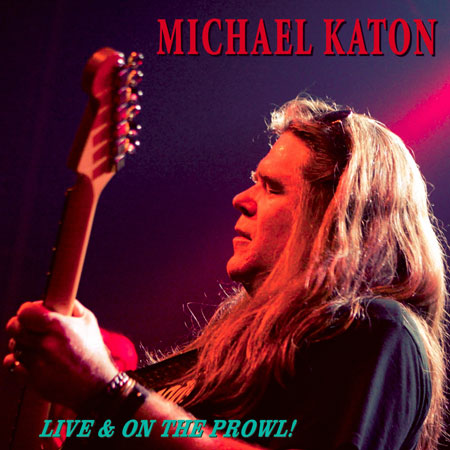 Michael Katon - Live & On The Prowl cover