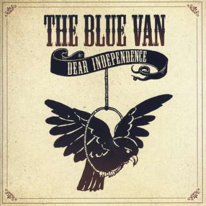 The Blue Van - Dear Independence cover