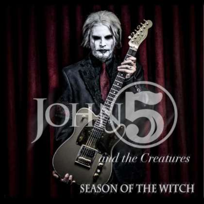 John 5 & The Creatures - Season Of The Witch cover