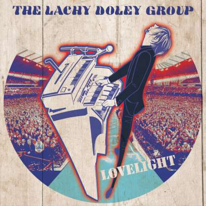 The Lachy Doley Group - Lovelight