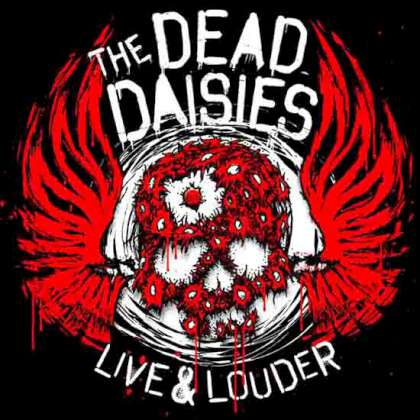 The Dead Daisies - Live & Louder cover