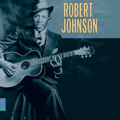 Robert Johnson - King Of The Delta Blues cover