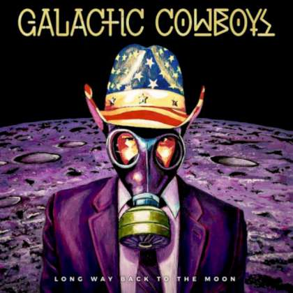 Galactic Cowboys - Long Way Back To The Moon cover