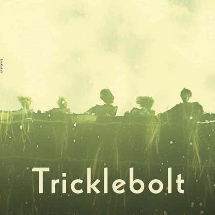 Tricklebolt - Tricklebolt cover
