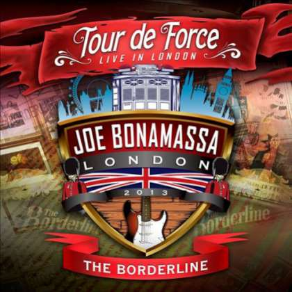 Joe Bonamassa - Tour De Forde Live In London - The Borderline cover