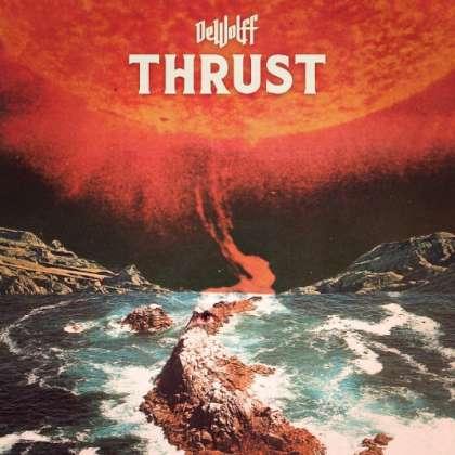 DeWolff - Thrust cover