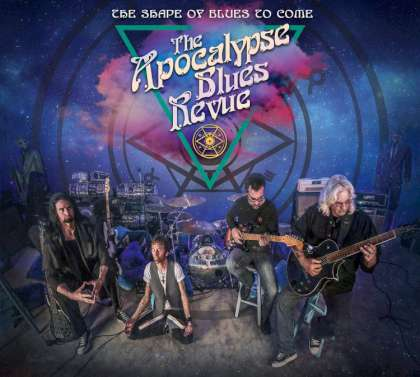 The Apocalypse Blues Revue - The Shape Of Blues To Come cover