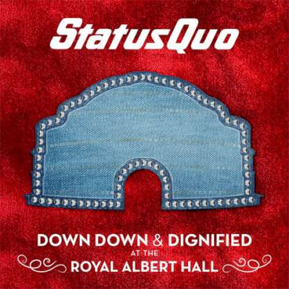 Status Quo - Down Down & Dignified At The Royal Albert Hall cover