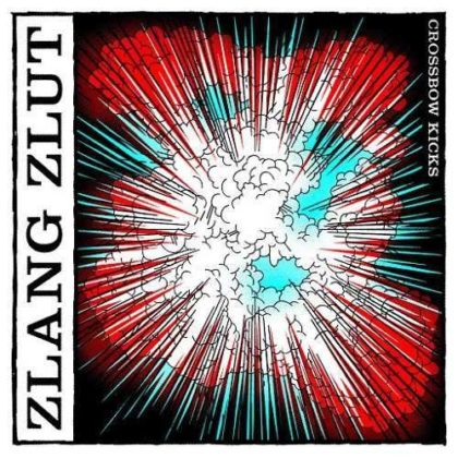 Zlang Zlut - Crossbow Kicks cover