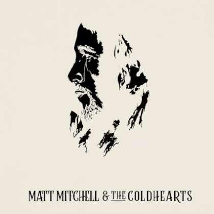 Matt Mitchell & The Coldhearts - Matt Mitchell & The Coldhearts cover