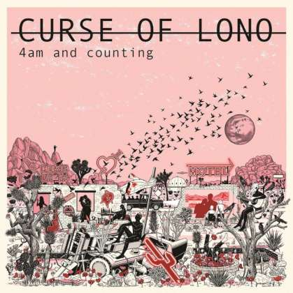 Curse Of Lono - 4am And Counting cover