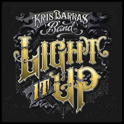 Kris Barras Band - Light It Up cover