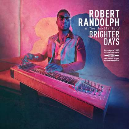Robert Randolph & The Family Band - Brighter Days cover
