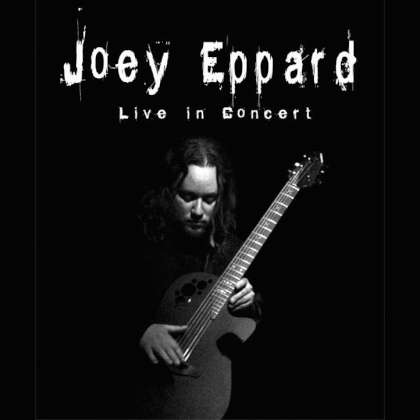 Joey Eppard - Live In Concert cover