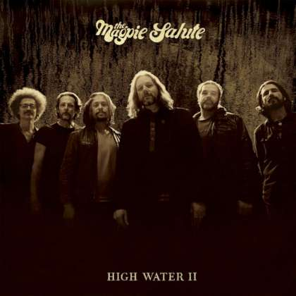 The Nagpie Salute - High Water II cover