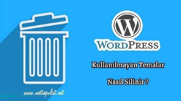 wordpress tema nasıl silinir